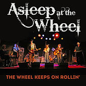 The Wheel Keeps On Rollin' de Asleep at the Wheel
