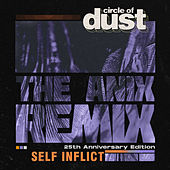Self Inflict (The Anix Remix) by Circle of Dust