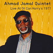 Recorded Live at Oil Can Harry's 1971 by Ahmad Jamal Quintet