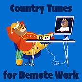 Country Tunes for Remote Work van Various Artists