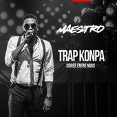 Trap Konpa (Soirée Entre Nous) di Maestro