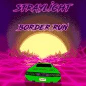 Border Run de Straylight