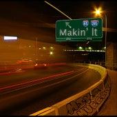Makin' It by Mike Murray