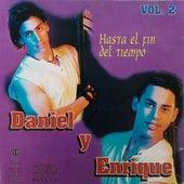 Hasta el fin del tiempo by Daniel y Enrique