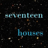 seventeen by Houses