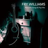 Romantic Songs & Pop Hits di Fry Williams
