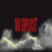 No Explicit by Slazy