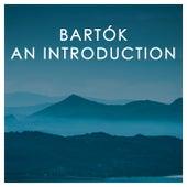 Bartók: An Introduction de Béla Bartók