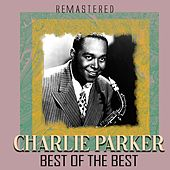 Best of the Best (Remastered) de Charlie Parker