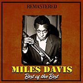 Best of the Best (Remastered) di Miles Davis