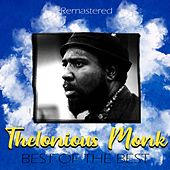 Best of the Best (Remastered) de Thelonious Monk
