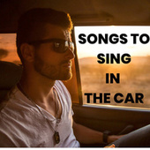 SONGS TO SING IN THE CAR de Various Artists