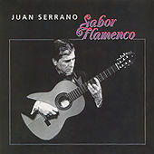 Sabor Flamenco by Juan Serrano