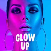 Glow Up di Various Artists
