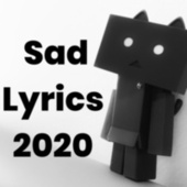 Sad Lyrics 2020 von Various Artists