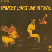 Live In Tokyo (Live At Sankei Hall, Tokyo, 1968) by Ramsey Lewis
