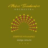 Kosme Asote (Live) by Mikis Theodorakis Orchestra