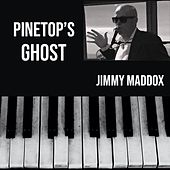 Pinetop's Ghost de Jimmy Maddox