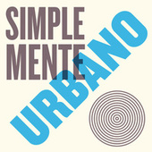 Simplemente Urbano von Various Artists