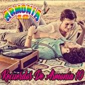 Recuerdos de Armonia 10 de Armonia 10