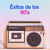 Éxitos de los 80's by Various Artists