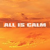 All Is Calm by Calm Music Zone (1)