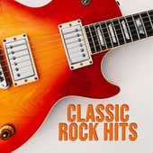 Classic Rock Hits by Various Artists
