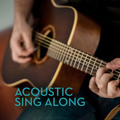 Acoustic Sing Along by Various Artists