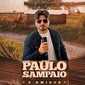 Paulo Sampaio e Amigos von Paulo Sampaio