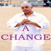 A Change Is Gonna Come de Xtreme