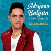 Lembranças by Adryano Batysta A Nova Sensação