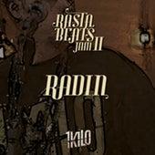 Radin (Rasta Beats Jam II) by 1Kilo, CT, Pelé MilFlows, Pablo Martins, Knust