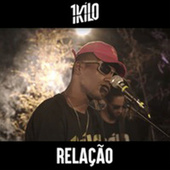 Relação by 1Kilo
