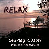 Relax by Shirley Cason