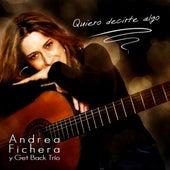 Quiero Decirte Algo de Andrea Fichera