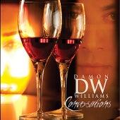Conversations by Damon Williams
