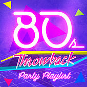 80s Throwback Party Playlist von Vermillon League