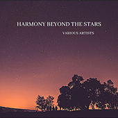 Harmony Beyond the Stars di Various Artists
