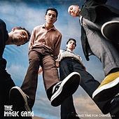 Make Time For Change von The Magic Gang