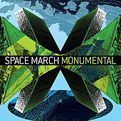 Monumental by Space March