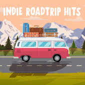Indie Roadtrip Hits de Various Artists