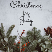 Christmas In July! di Various Artists
