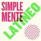 Simplemente Latineo de Various Artists