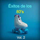 Éxitos de los 80's Vol. 2 de Various Artists
