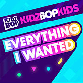 Everything I Wanted de KIDZ BOP Kids