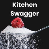 Kitchen Swagger 2020 de Various Artists