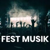 FEST MUSIK - Fest sange du kender by Various Artists