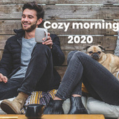 Cozy morning 2020 von Various Artists