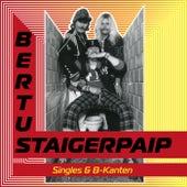 Singles & B-kanten di Bertus Staigerpaip