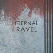 Eternal Ravel di Maurice Ravel
